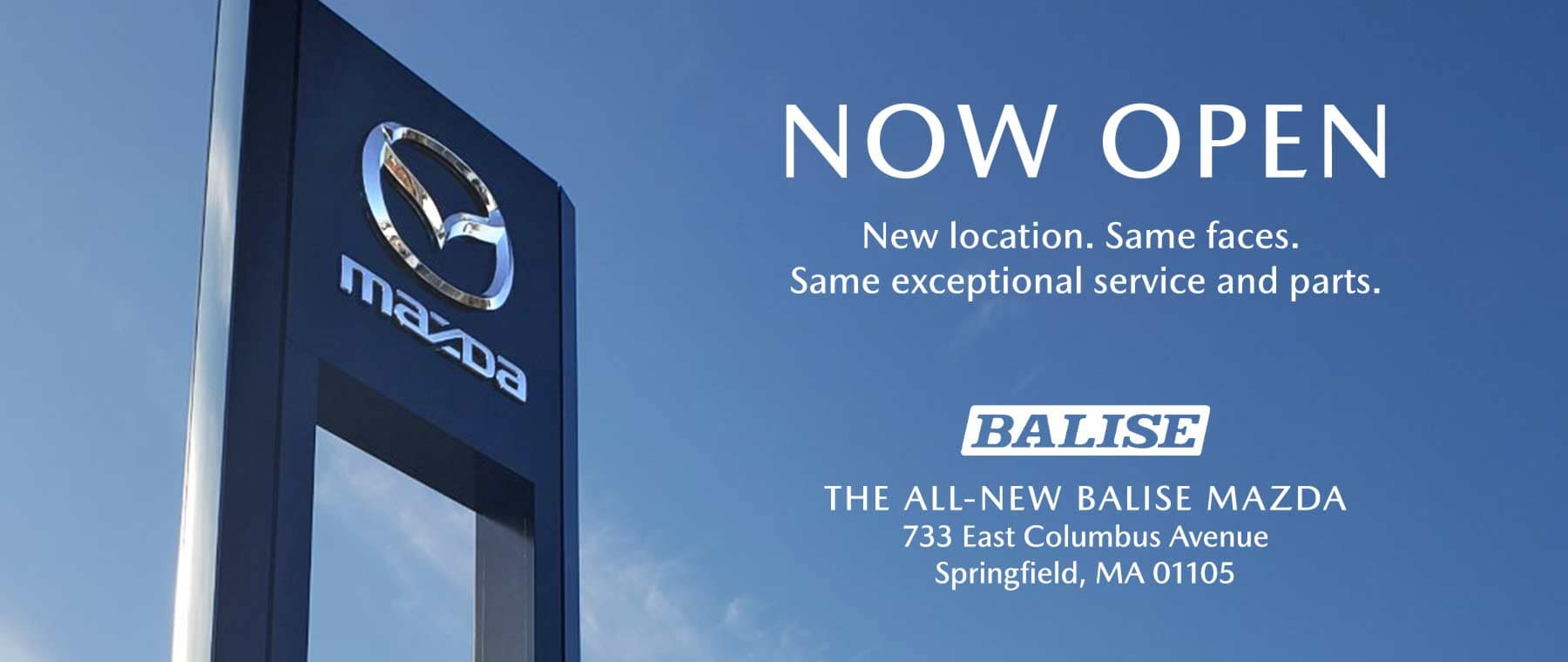 Now Open - The All New Balise Mazda