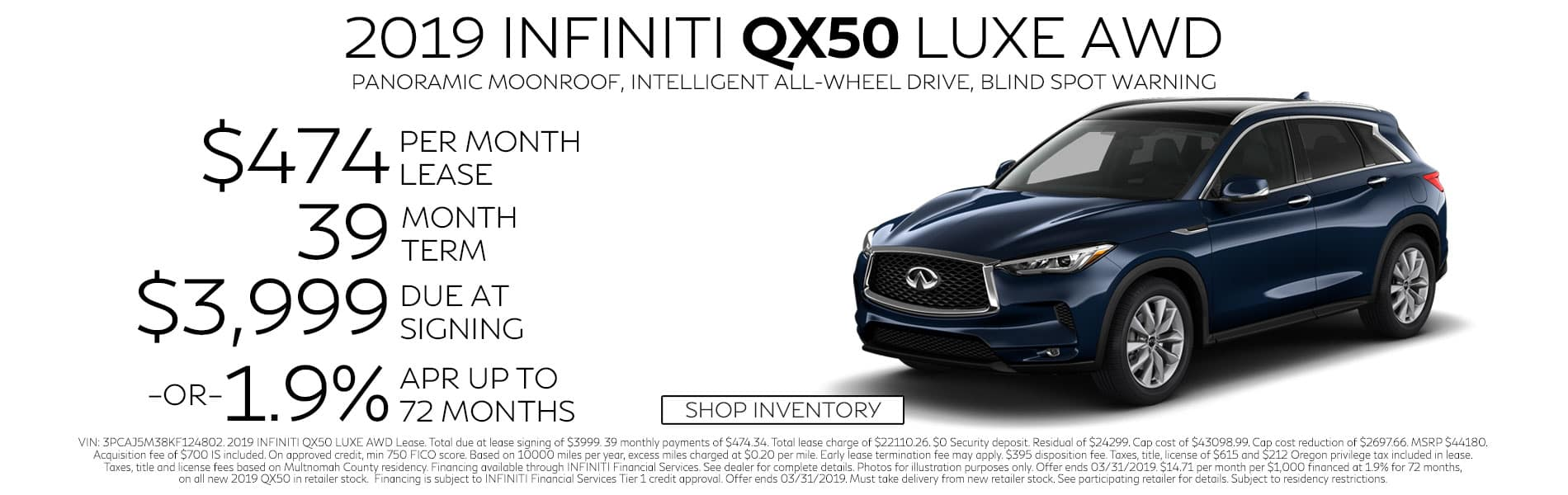 Lease a 2019 QX50 LUXE AWD for $474 per month with $3,999 due at signing