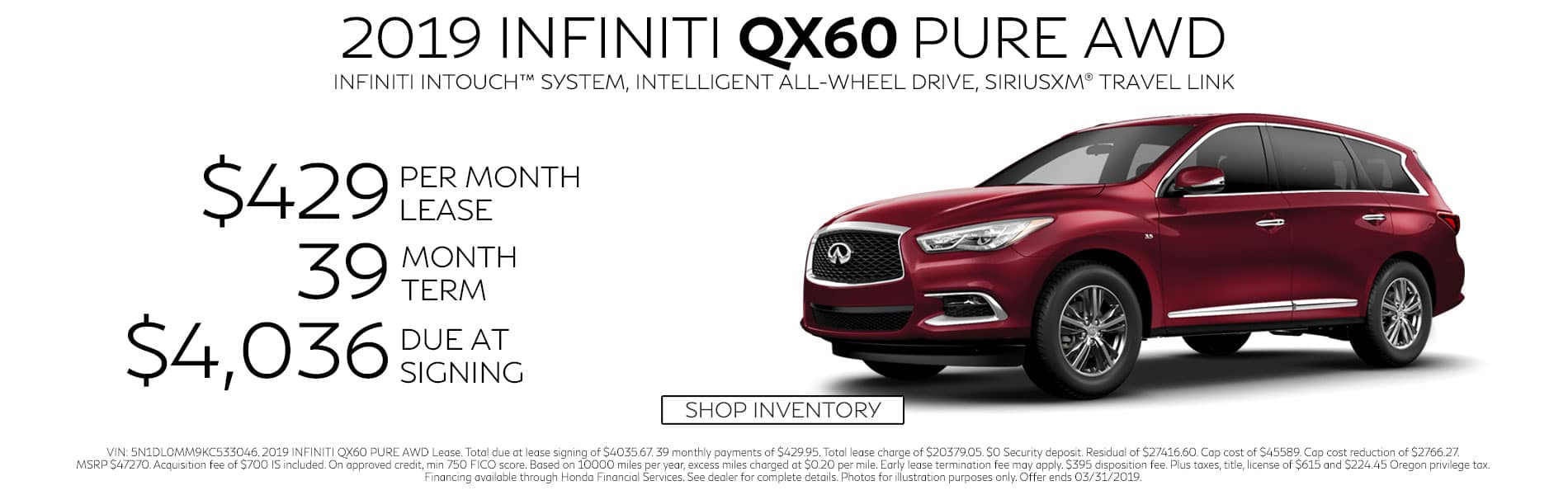 Lease a 2019 QX60 PURE AWD for $429 per month with $4,036 due at signing