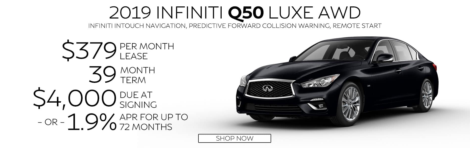 Lease a 2019 Q50 3.0t LUXE AWD for $379 per month with $4,000 due at signing