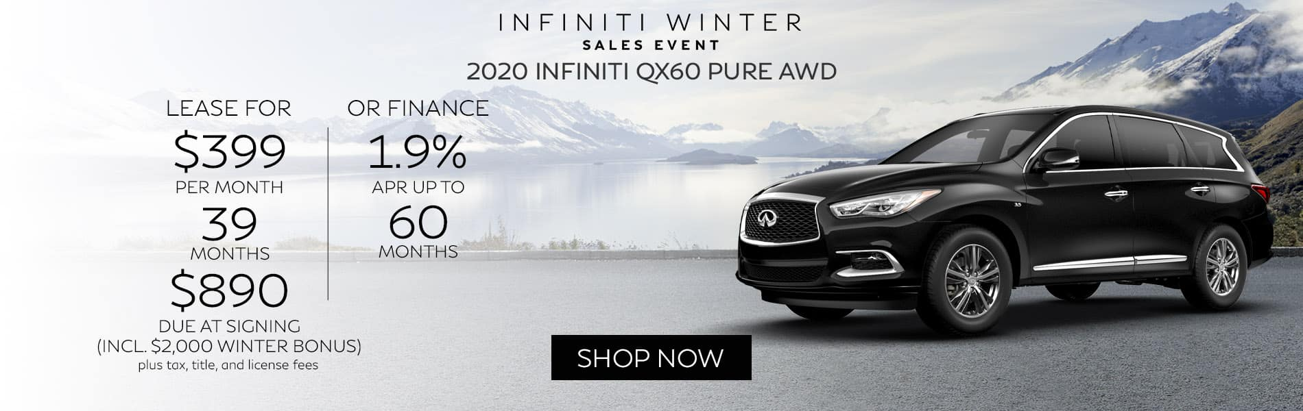 Lease a new 2020 INFINITI QX60 PURE AWD for $399 per month with just $890 due out of pocket.
