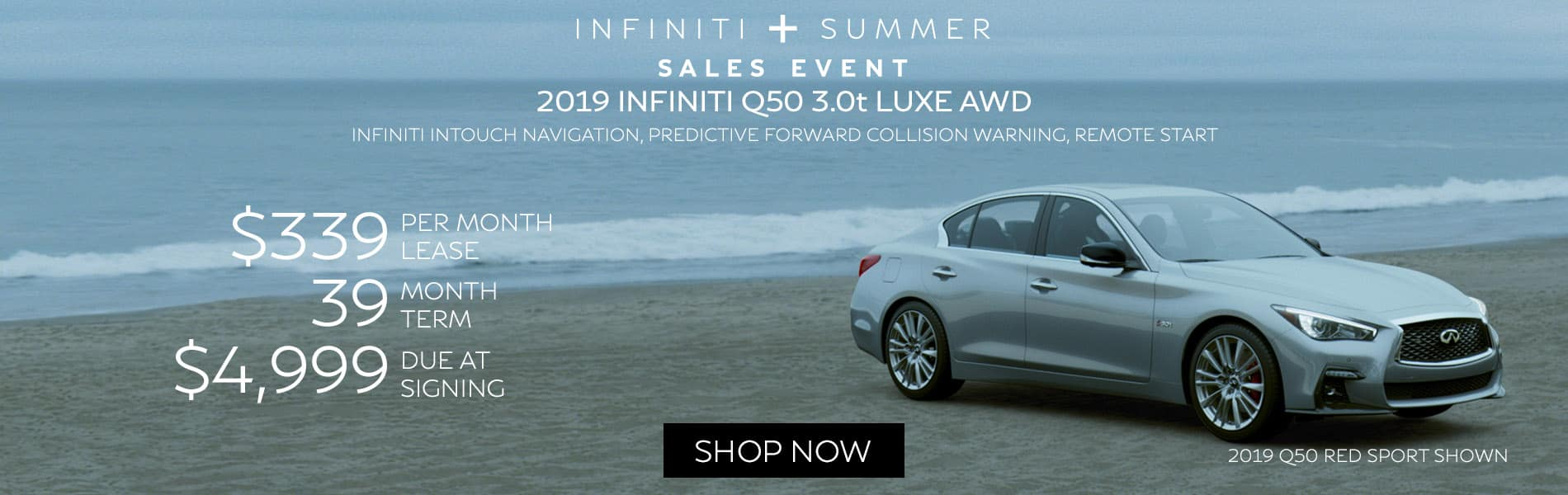 Lease a 2019 Q50 3.0t LUXE AWD for $339 per month with $4,999 due at signing