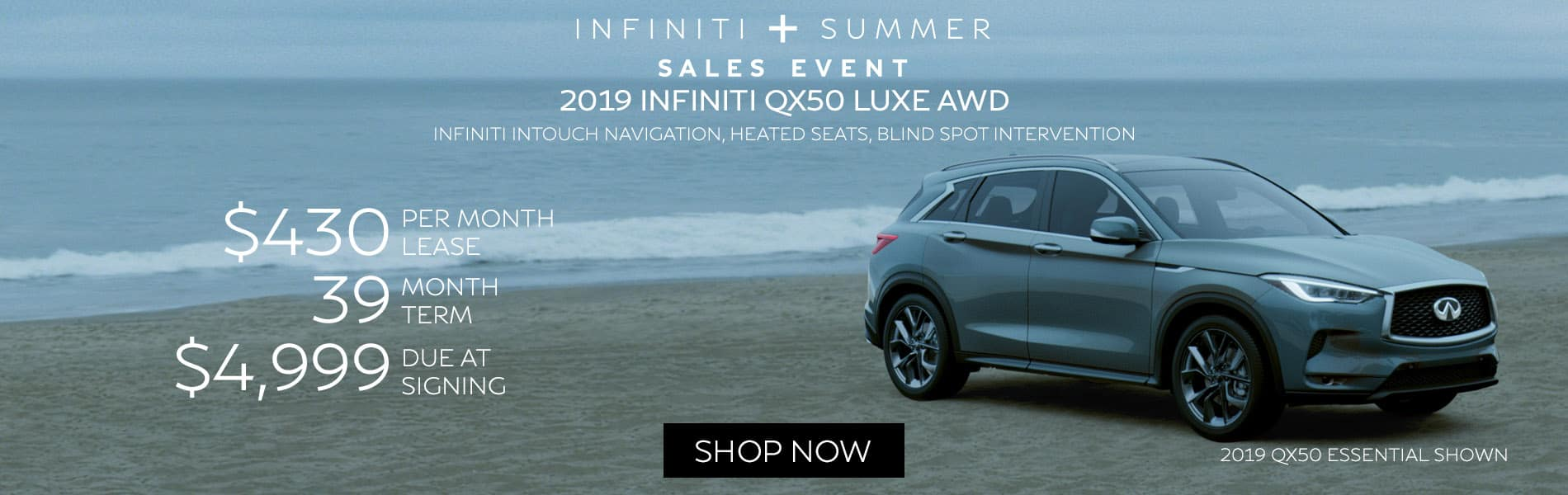 Lease a 2019 QX50 LUXE AWD for $430 per month with $4,999 due at signing