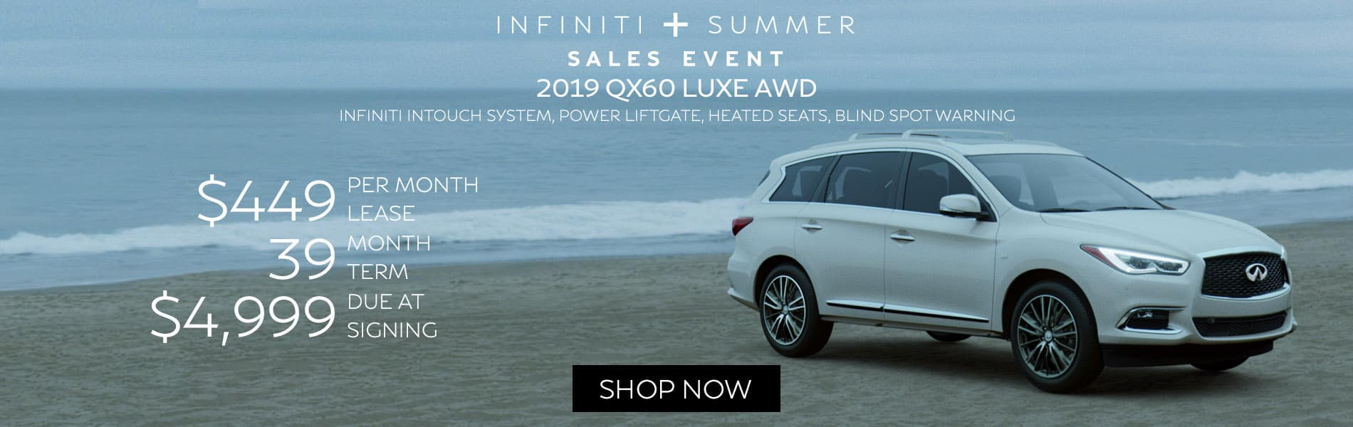 Lease a 2019 QX60 LUXE AWD for $449 per month with $4,999 due at signing