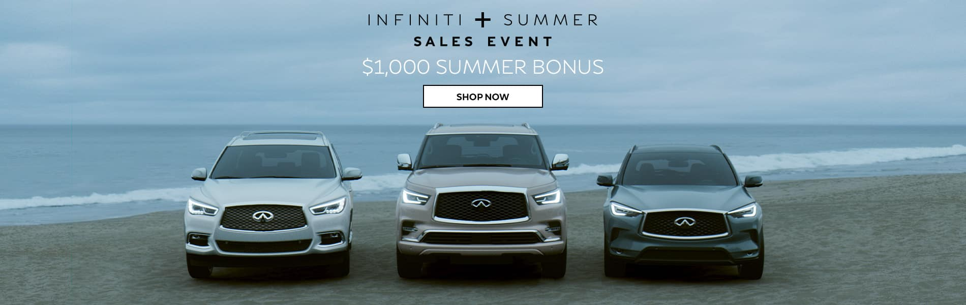 $1000 Summer Bonus towards the lease or purchase of a new 2019 INFINITI