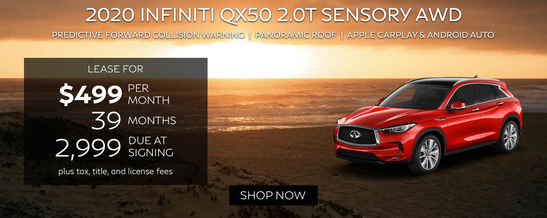 Lease a 2020 INFINITI QX50 2T SENSORY AWD for $499 per month with $2,999 due at signing