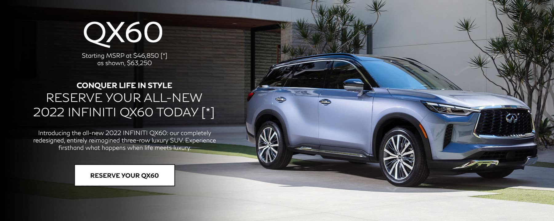 Reserve your all-new 2022 INFINITI QX60 today!