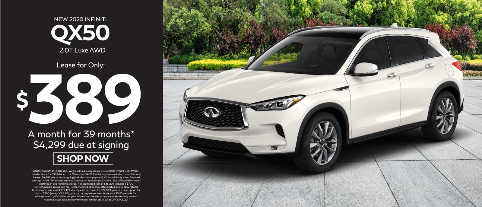 2020 INFINITI QX50 Lease for $389 for 39 months $4299 due at signing. Shop now.