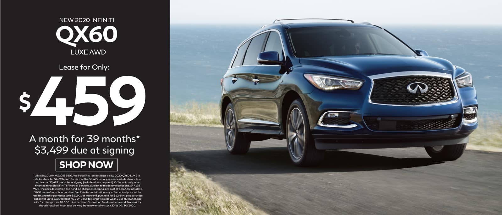 2020 INFINITI QX60 Lease for $459 a month for 39 months $3499 due at signing. Shop Now.