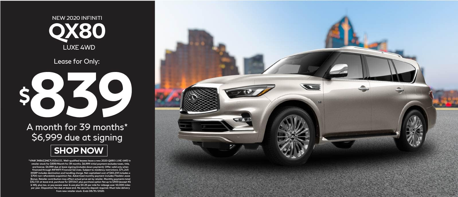 2020 INFINITI QX80 Luxe AWD lease for $839 a month for 39 months $6999 due at signing. Shop Now.