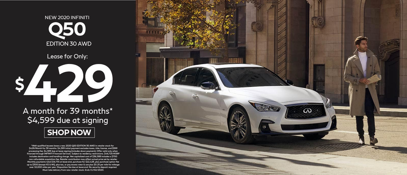 2020 INFINITI Q50 $429 a month for 39 months $4599 due at signing. Shop now