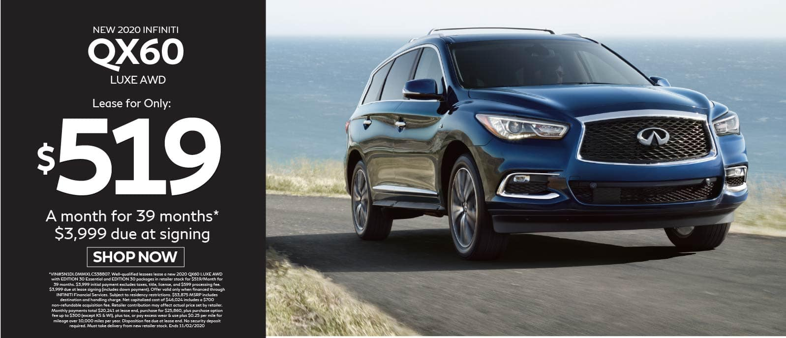 2020 INFINITI QX60 Lease for $519 a month for 39 months $3999 due at signing. Shop Now.