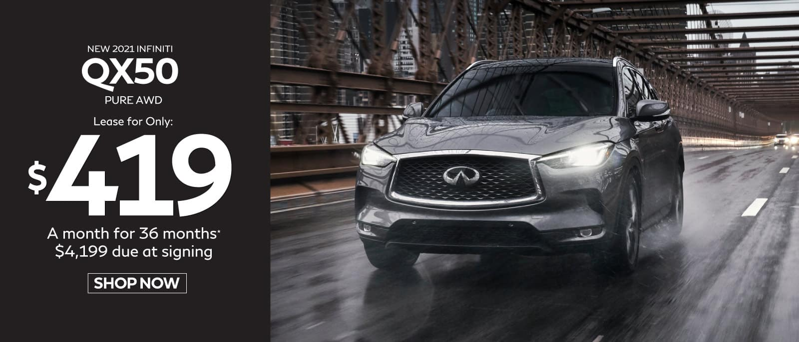 New 2021 INFINITI QX50 - Lease for only $419 a mo. for 36 mos.
