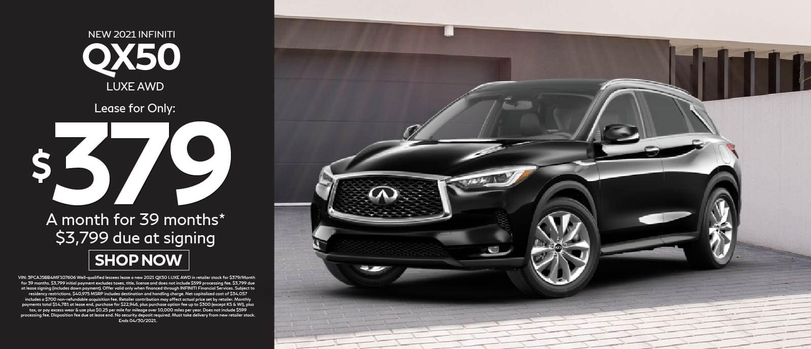 2021 QX50 Luxe AWD lease for only $379 Per month for 39 months $3,799 due at signing. Shop now.