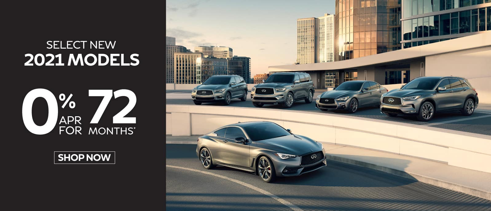 Select new 2021 Models 0% APR for 72 months