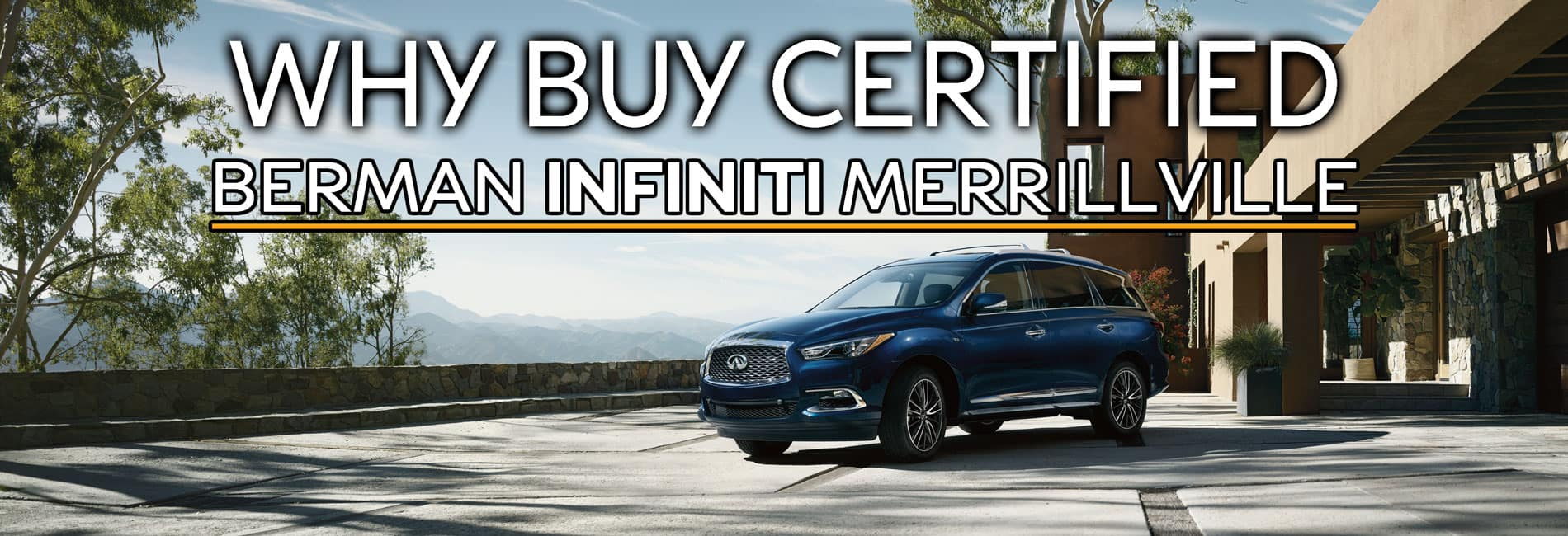 Why Buy Certified at Berman INFINITI of Merrillville