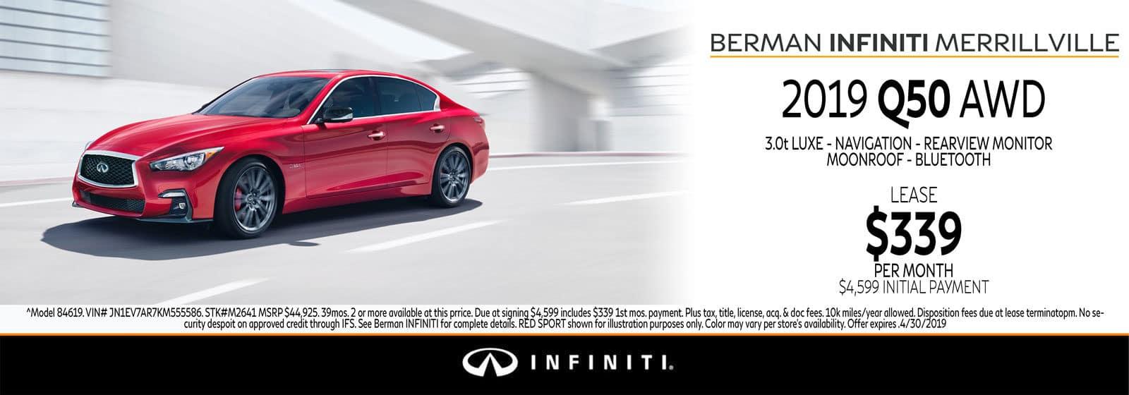 New 2019 INFINITI Q50 April Offer at Berman INFINITI of Merrillville!