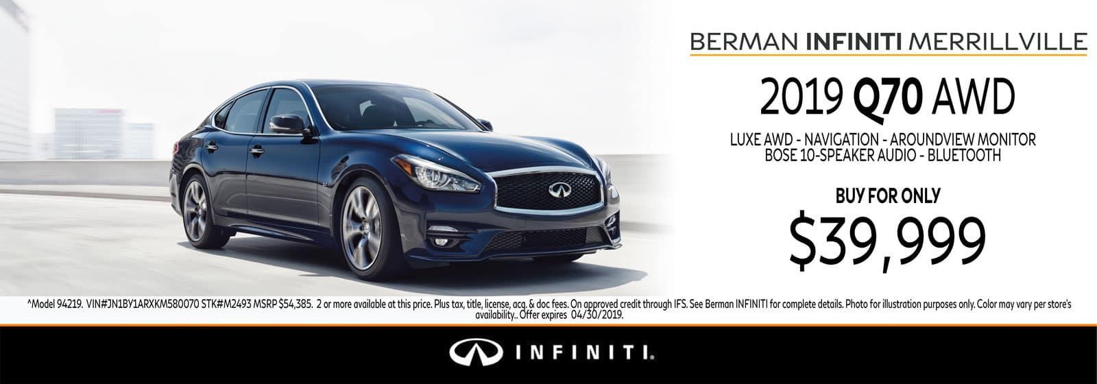 New 2019 INFINITI Q70 April Offer at Berman INFINITI of Merrillville!