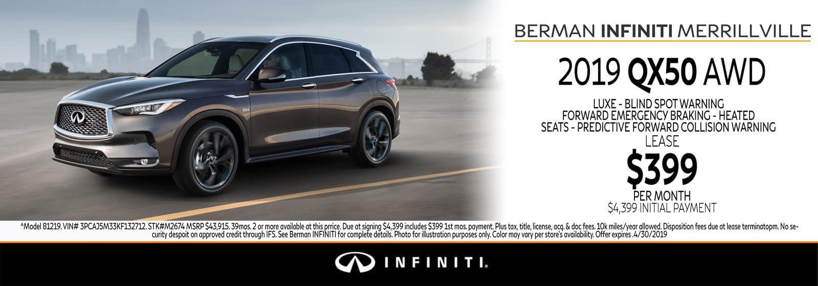 New 2019 INFINITI QX50 April Offer at Berman INFINITI of Merrillville!