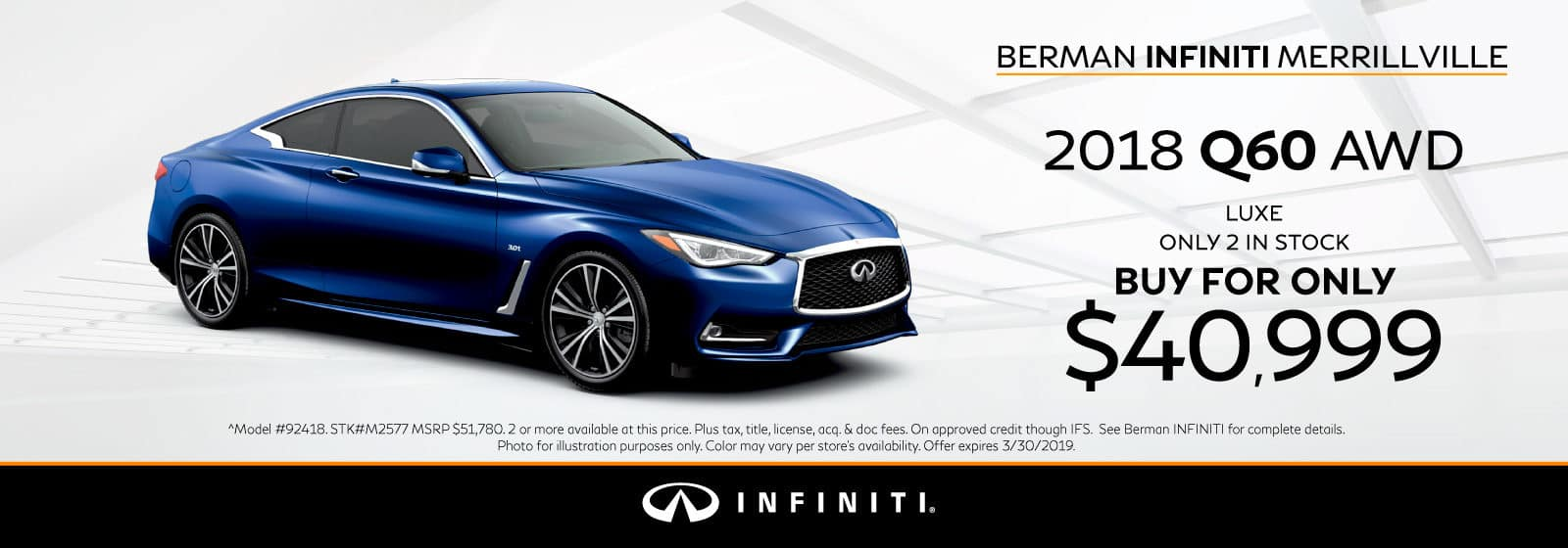 New 2018 INFINITI Q60 March Offer at Berman INFINITI of Merrillville!