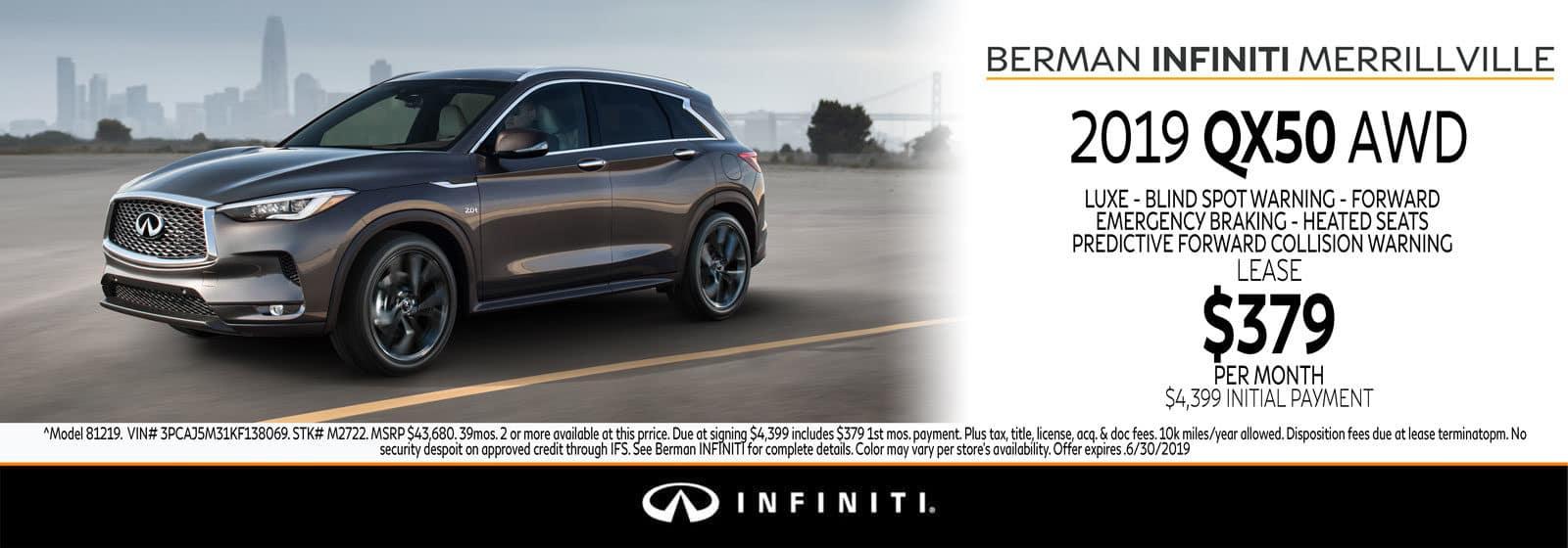New 2019 INFINITI QX50 June Offer at Berman INFINITI of Merrillville!