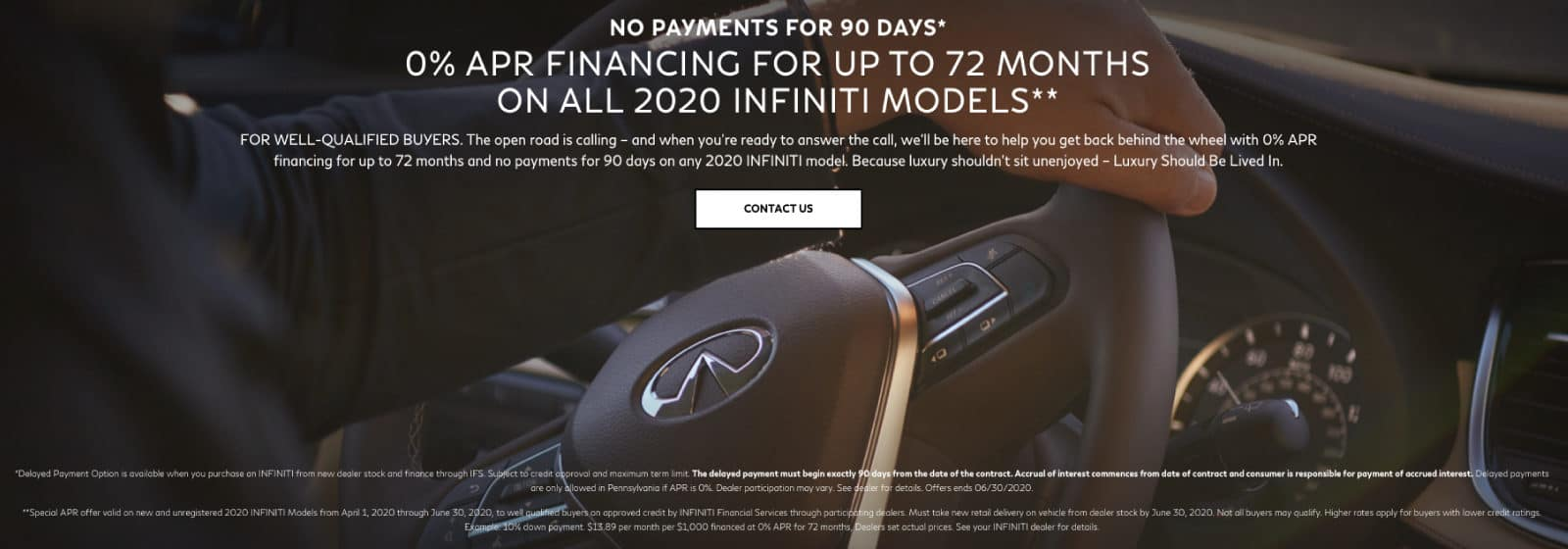 Get Zero Percent financing for 72mos at No Payments for 90 days on ALL NEW INFINITI MODELS