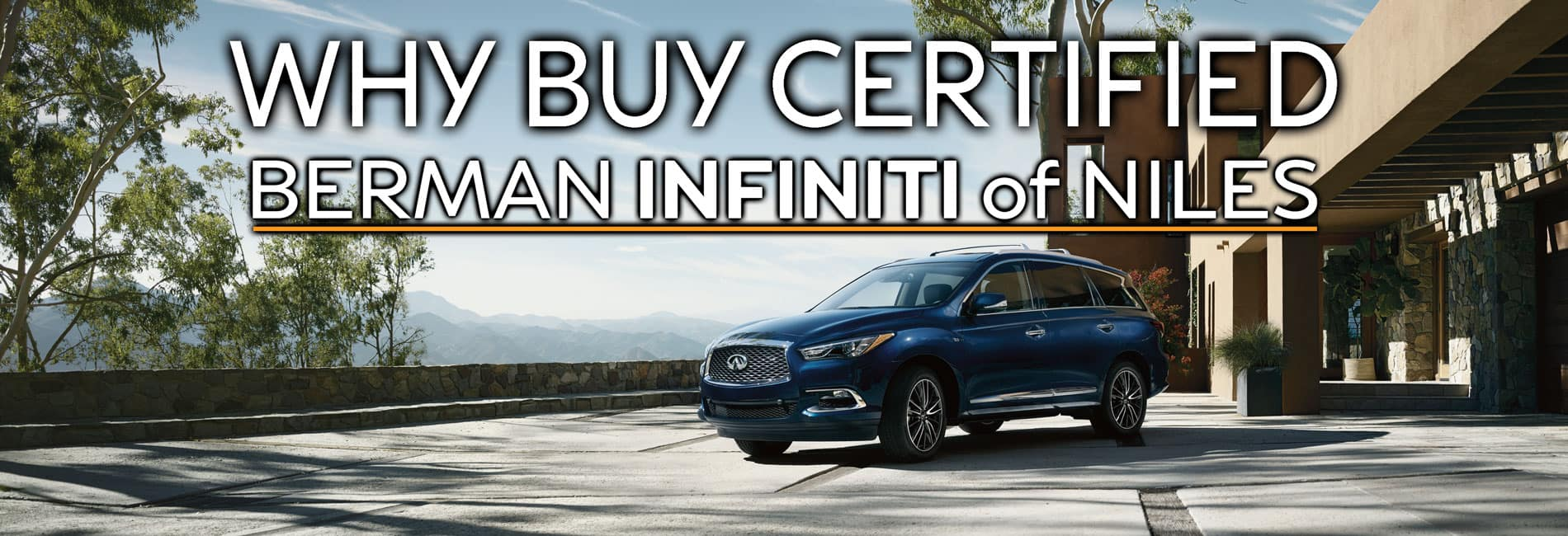 Why Buy Certified at Berman INFINITI of Niles