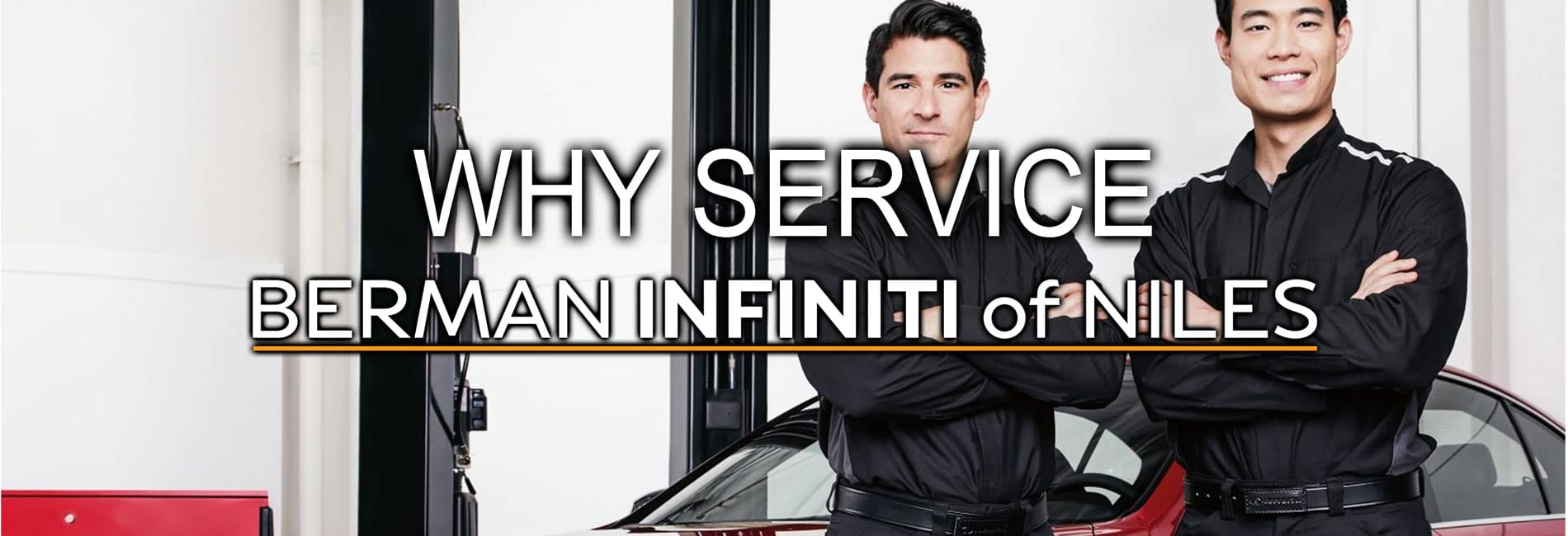 Why Service at Berman INFINITI of Niles