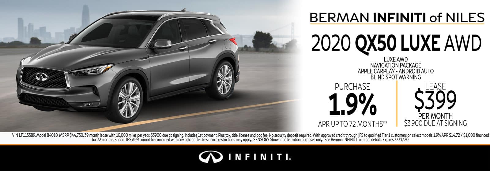 New 2020 INFINITI QX50 March Offer at Berman INFINITI of Niles!