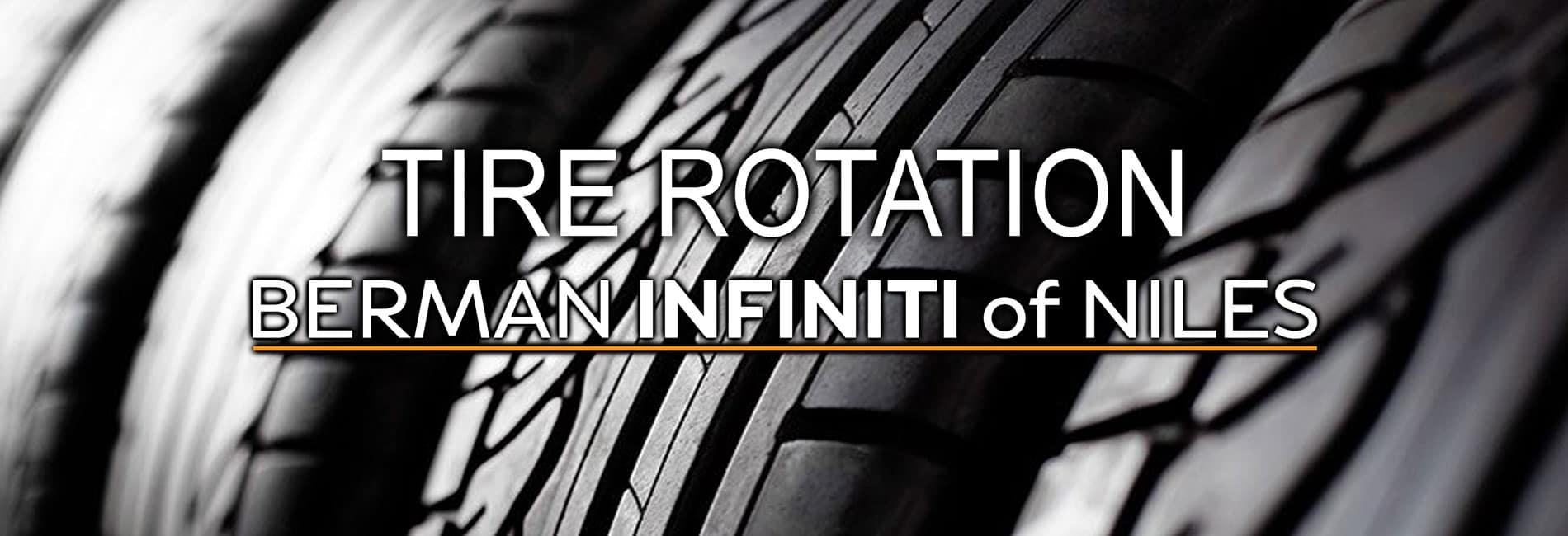 Tire Rotation Service at Berman INFINITI of Niles