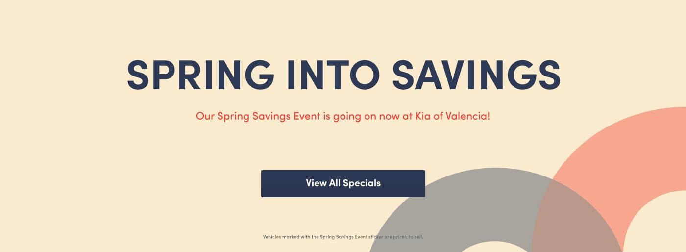 Spring Savings Sticker Event at Kia of Valencia near Santa Clarita, Ca