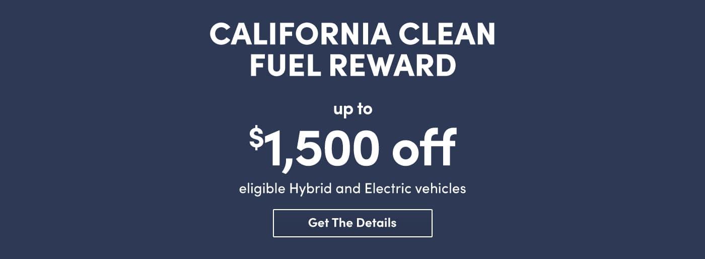 California Clean Fuel Reward up to $1,500 on eligible hybrid & ev near Santa Clarita, CA at Kia of Valencia