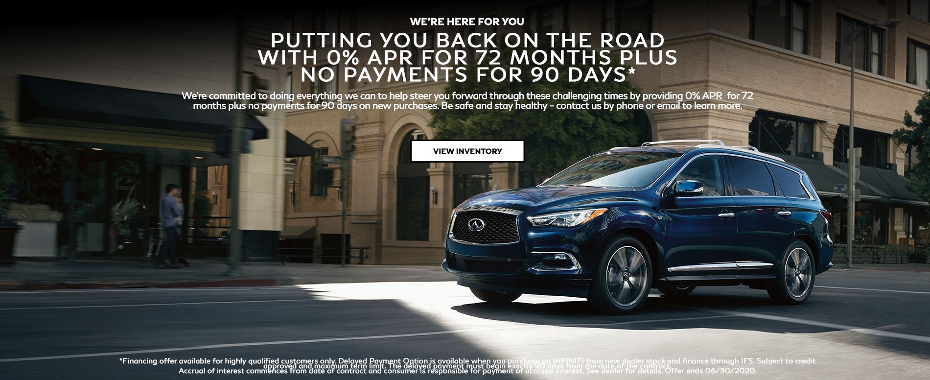 DR INFINITI North Offering 0% APR for 72 months plus 90 days deferred payment