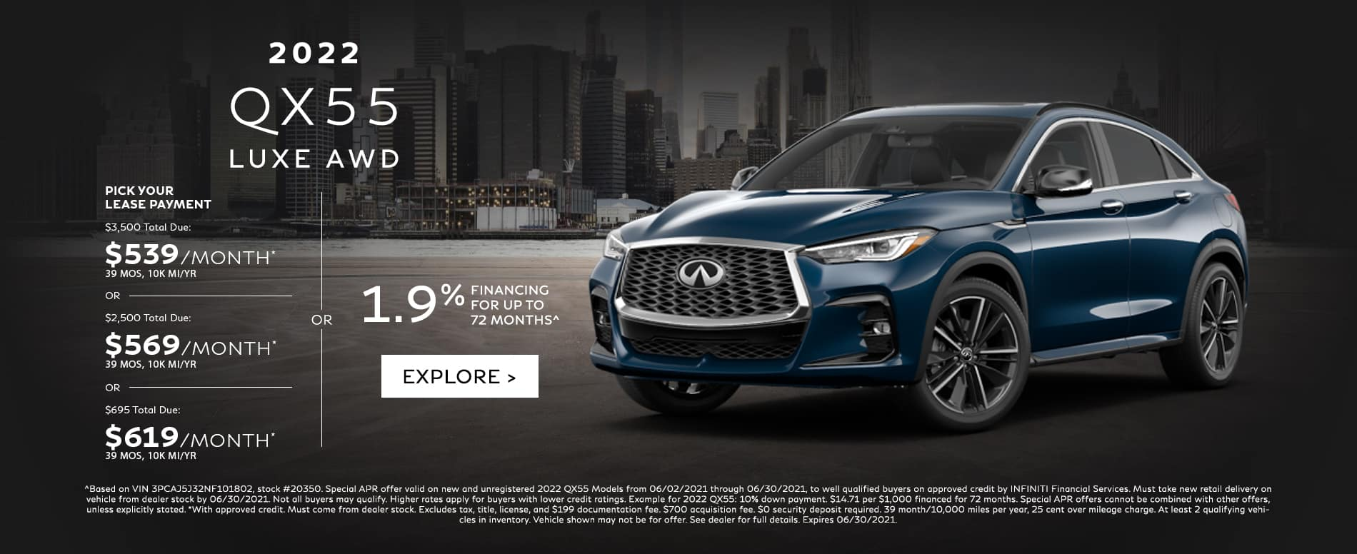 Choose your payment on the all-new 2022 QX55. See dealer for details.