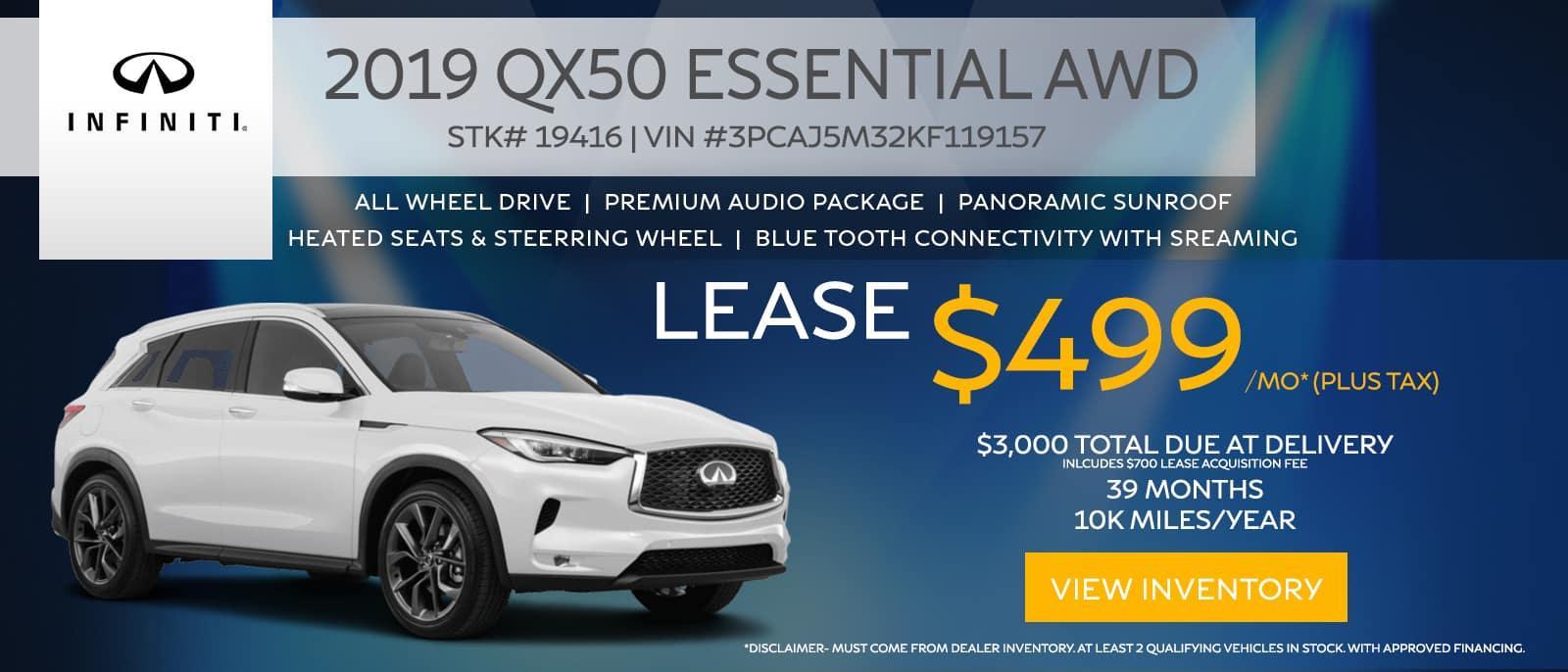 2019 QX50 Luxe AWD $499/Mo