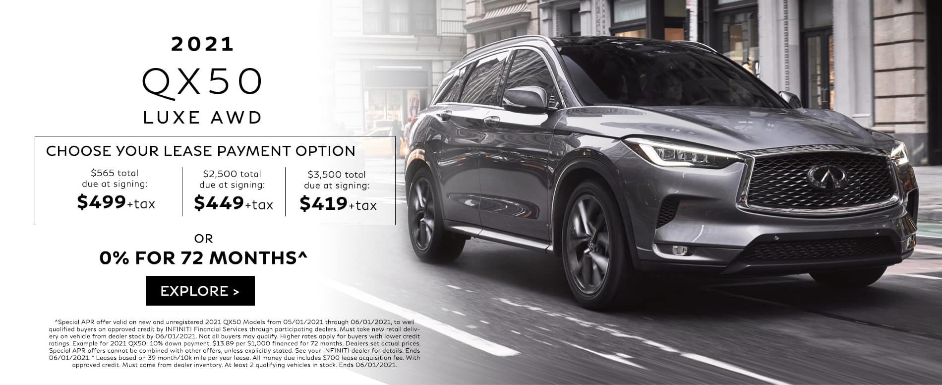 Choose your lease deal on a new QX50. See dealer for details.