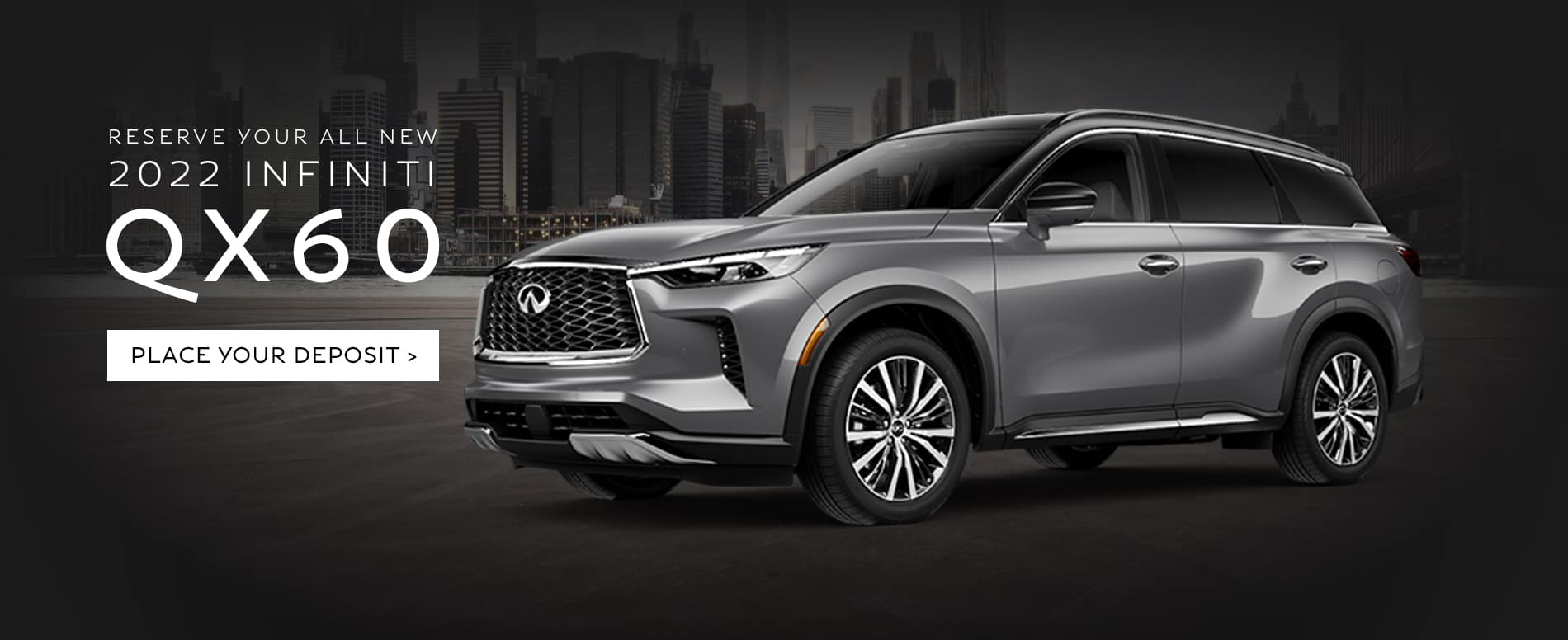 Reserve your all-new 2022 INFINITI QX60 today – arriving autumn 2021.
