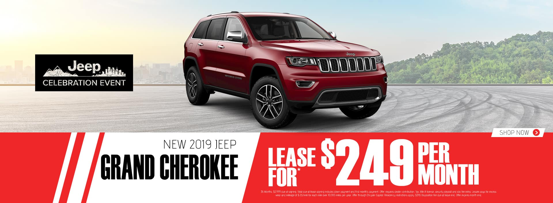 2019 Grand Cherokee $249 Per Month 36 Months $2999 Down