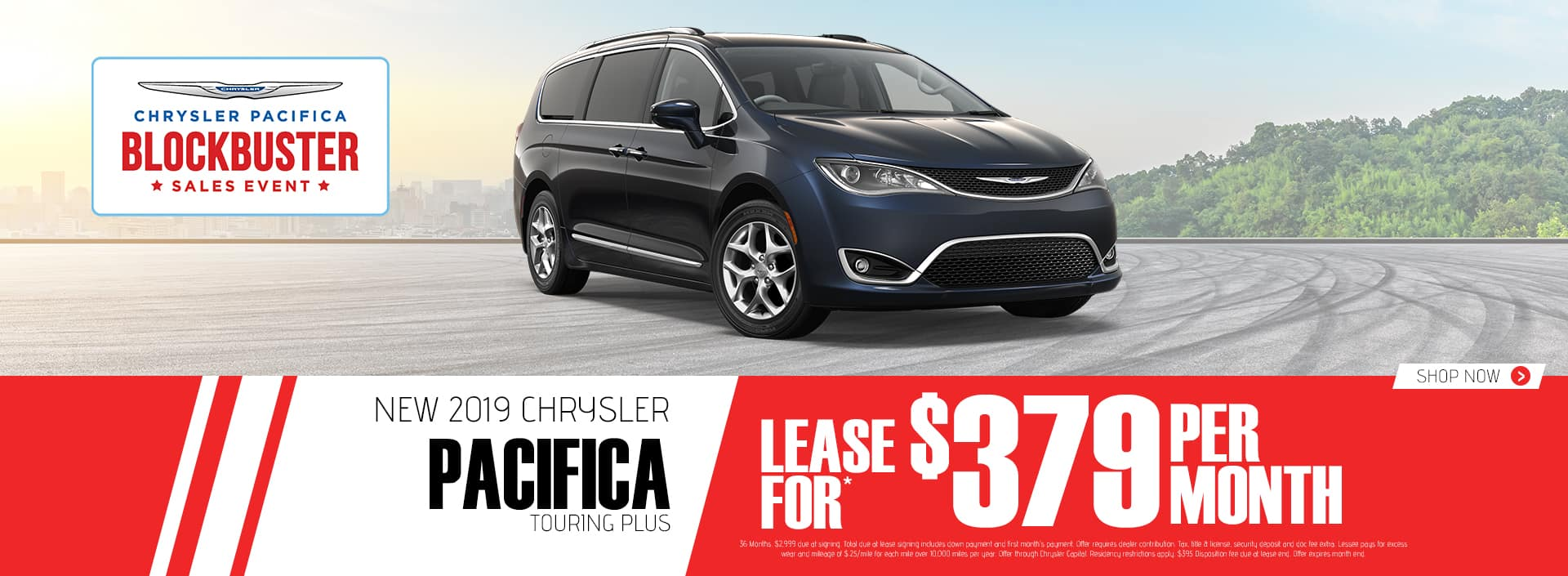 2019 Pacifica$379 Per Month 36 Months $2999 Down