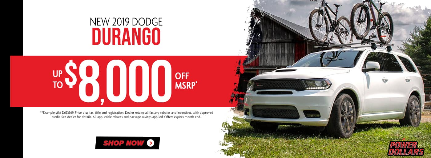 2019 Durango up to $8,000 off msrp