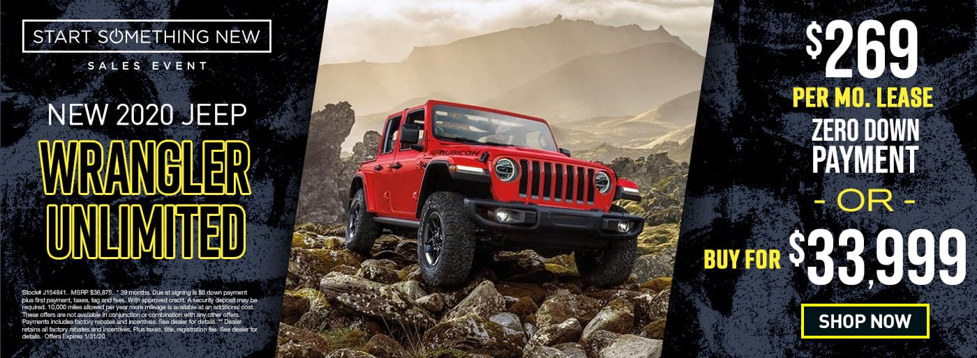 2020 Wrangler Unlimited	$269 Per Month 39 Months/10k Miles $0 Down