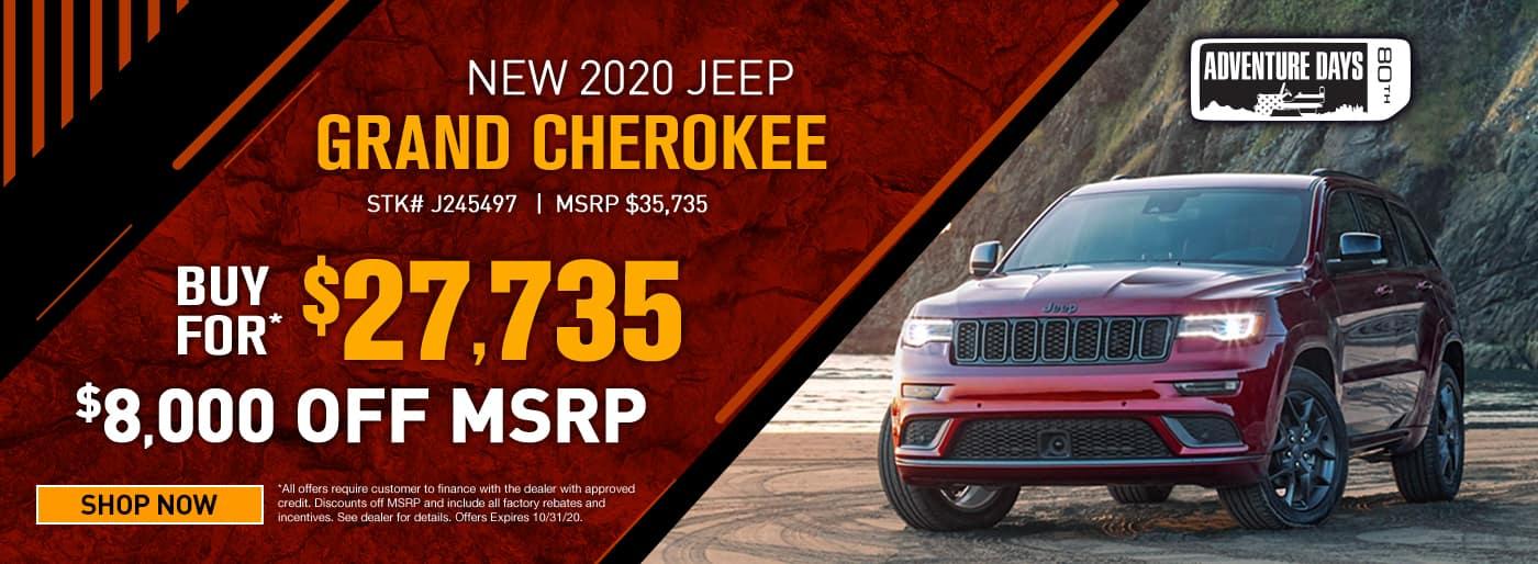 2020 Jeep Grand Cherokee #J245497 MSRP $35735 $8000 OFF CASH OFFER $27735