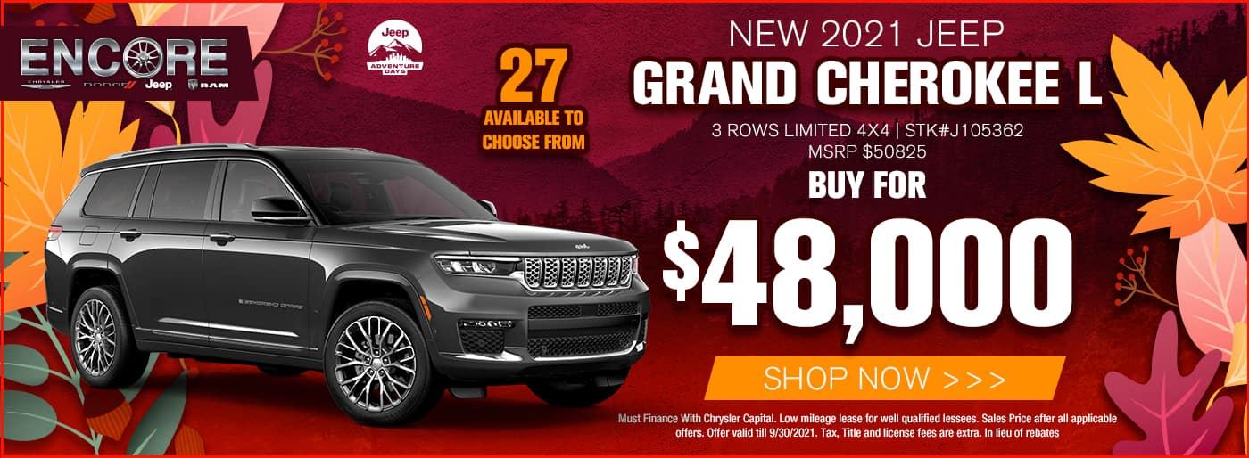 2021 JEEP GRAND CHEROKEE L 3 ROWS LIMITED 4X4 STK#J105362 MSRP $50825 SALE PRICE $48000 CASH OFFER ** 27 AVAILABLE TO CHOOSE FROM**