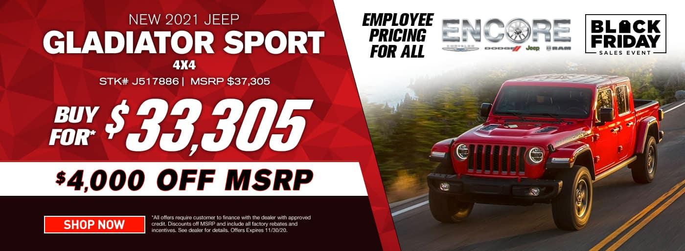 2021 JEEP GLADIATOR SPORT 4X4 STOCK# J517886 MSRP $37305 $4000 OFF $33305