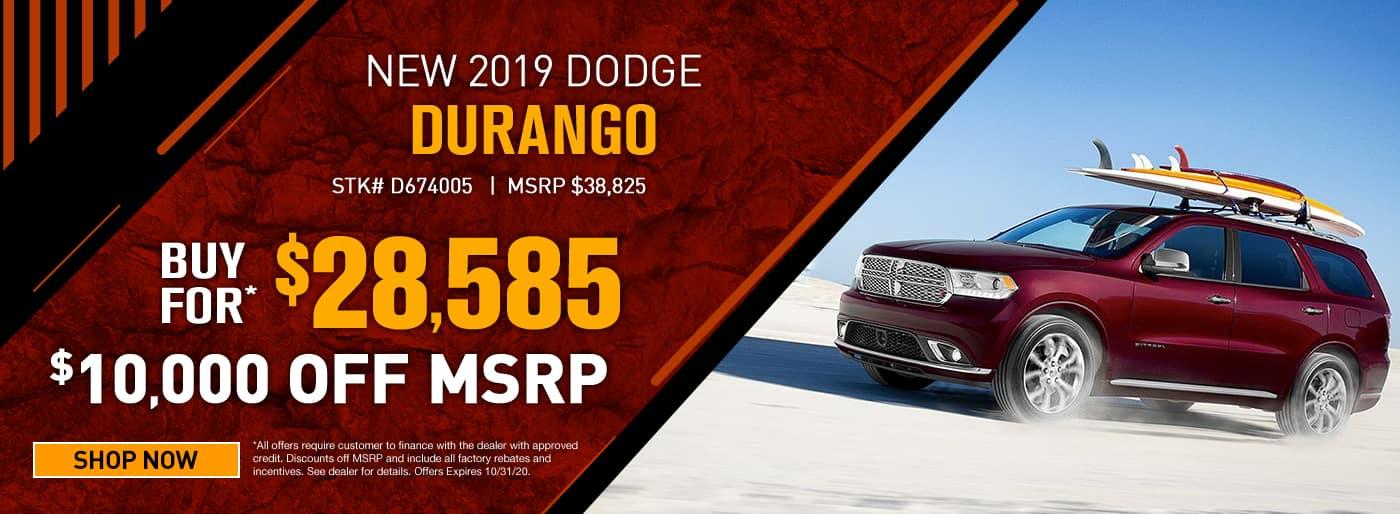 2019 Dodge Durango #D674005 MSRP $38825 $10000 OFF CASH OFFER $28585