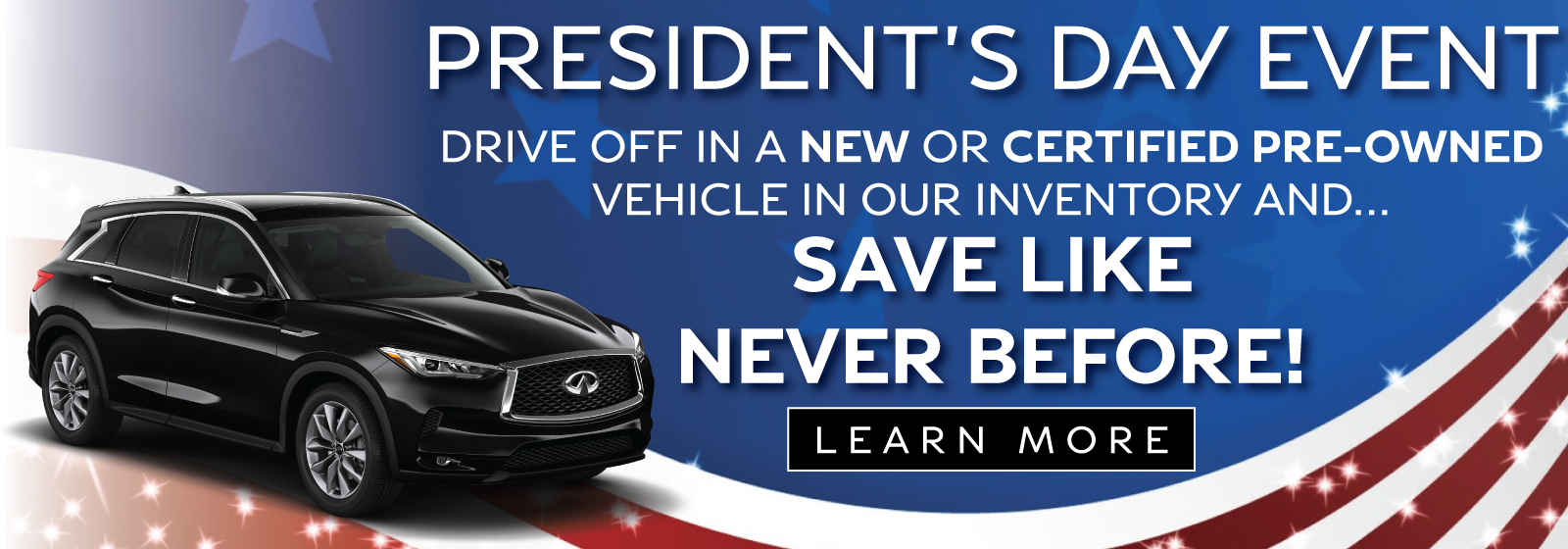 Image is of 2020 QX50 with President's Day Event Promotion. See retailer for details.