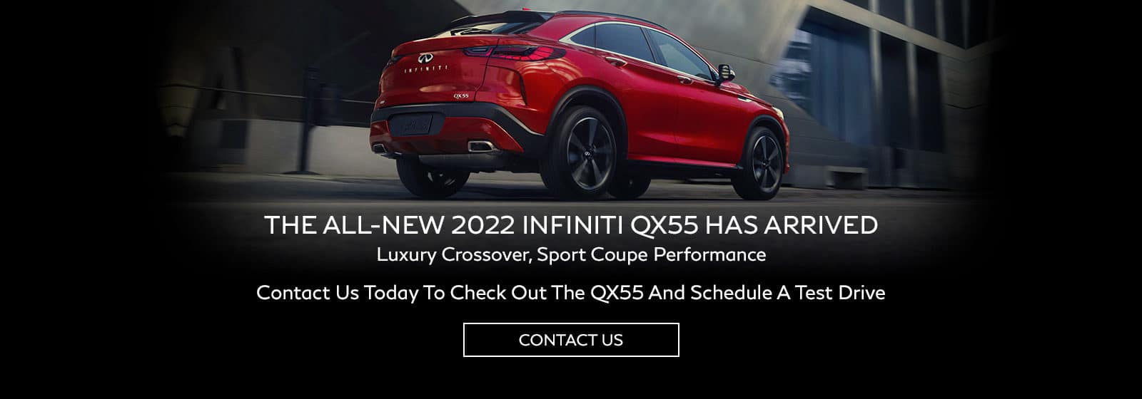 QX55 Has Arrived