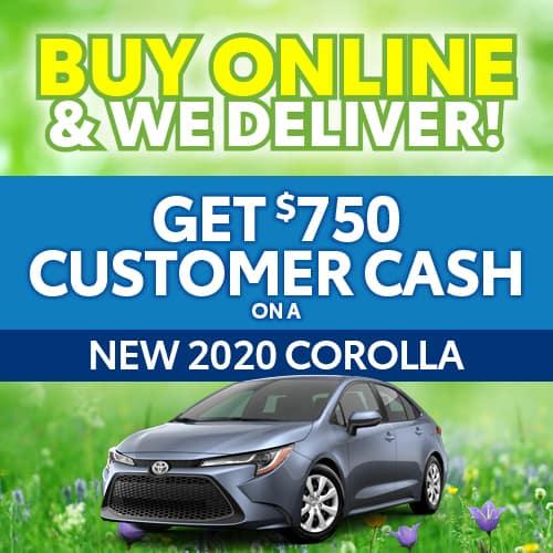 Get $750 Customer Cash on a New 2020 Corolla