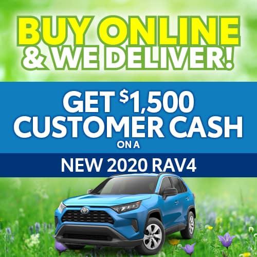 Get $1500 Customer Cash on a New 2020 RAV4