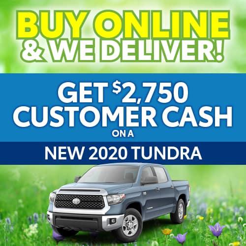 Get $2,750 Customer Cash on a 2020 Tundra